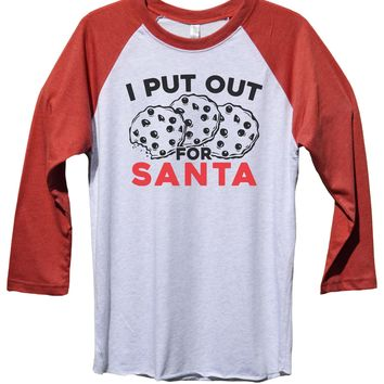 I Put Out Santa Funny Christmas - Unisex Baseball Tee Mens And Womens