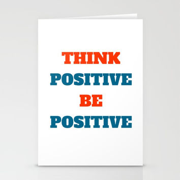 THINK POSITIVE BE POSITIVE Stationery Cards by Love from Sophie