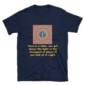 "GRATEFUL DEAD SHIRT - ""Once In a While You Get Shown The Light"", Psychedelic, Gifts For Deadheads, Grateful Dead Gifts, Deadhead Gifts"