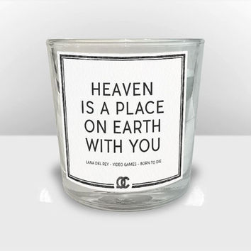 Lana Del Rey - Video Games Quote Candle: Heaven is a place on earth with you