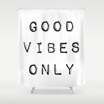 Shower Curtain - Good Vibes Only - Black and White Shower Curtain - Black and White - Modern Shower Curtain - Modern Home Decor - Gift Ideas