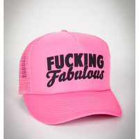 'Fucking Fabulous' Trucker Hat