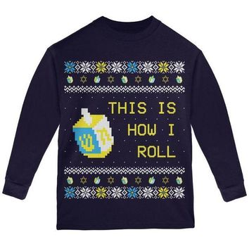PEAPGQ9 Hanukkah This is How I Roll Dreidel Ugly Christmas Sweater Youth Long Sleeve T Shirt