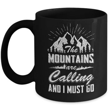 DCKIJ3 The Mountains Are Calling And I Must Go Mug