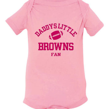 DADDYS LITTLE BROWNS Fan Girls Pink Toddler Shirt Or Creeper Cleveland Browns Fan Football Tshirt
