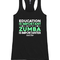 Education Is Important But Zumba