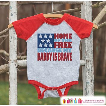 4th of July Outfit - Military Dad Onepiece or Tshirt - Kids Red Raglan, Baseball Shirt - Daddy Is Brave Onepiece or T-shirt - Fourth of July