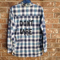 """Plaid flannel """"Don't Care"""" hand painted shirt // soft grunge"""