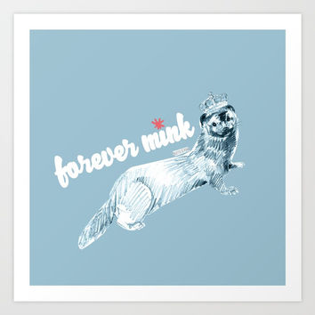Forever Mink (c) 2017 Art Print by Belette Le Pink