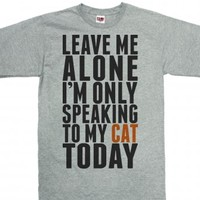 Leave Me Alone I'm Only Speaking To My Cat Today-Dark Ash T-Shirt
