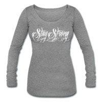 Stay Strong Longsleeve