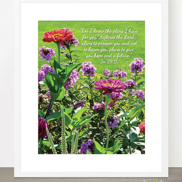 For I Know The Plans I Have For You - Jeremiah 29:11 - 8x10 Print  - Christian Scripture Art