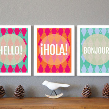 Hello, Hola and Bonjour Wall Art Prints Collection