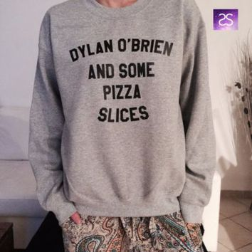 Dylan O'brien and some pizza slices sweatshirt for women girls funny fangirls