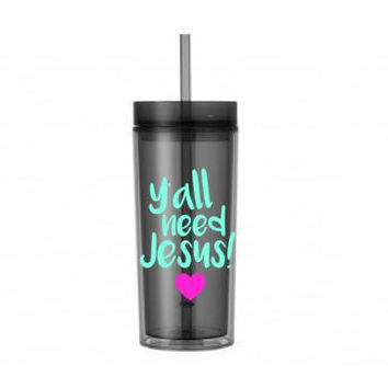 Funny Water Bottle, Y'all Need Jesus Water Bottle, Birthday Gift for Her, Personalized Water Bottle, Custom Water Bottle, Teen Gift