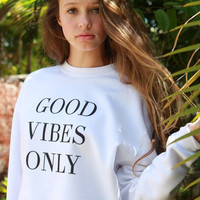 Good Vibes Only Graphic Crewneck Sweatshirt