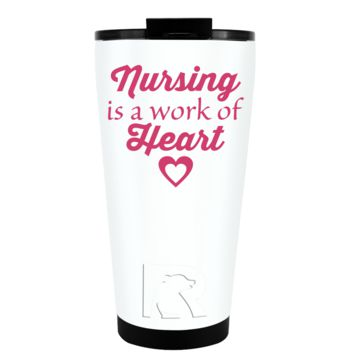RTIC 16 oz Nursing is a Work of Heart on White Tumbler