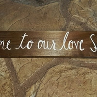 Rustic Wedding Sign, Welcome to our love Story Sign, Rustic Wedding Decor, Country Wedding Sign, Rustic Wedding Sign, Bridal Shower Decor