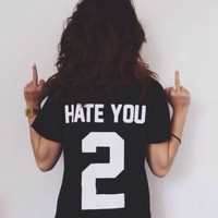 Black Hate You 2 Sporty Style T-Shirt