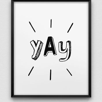 typographic poster // black and white typographic wall decor // yay print // celebration print