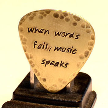 Rustic When Words Fail Music Speaks Brass Guitar Pick - GP2081