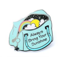 Always Bring Your Sunshine Enamel Pin