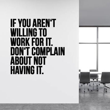 Office Motivational Wall Decal, Work Office Quote, Inspirational Wall Decal , Employee Wall Sticker, Office Decor, Office Room Decor  nm026