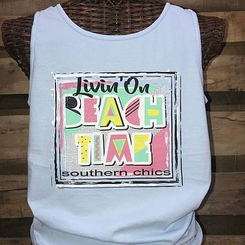Southern Chics Livin on Beach Time Comfort Colors Bright Tank Top Shirt