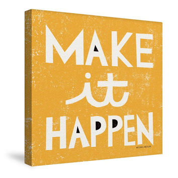 Make it Happen Canvas Wall Art
