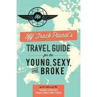 Walmart: Off Track Planet's Travel Guide for the Young, Sexy, and Broke