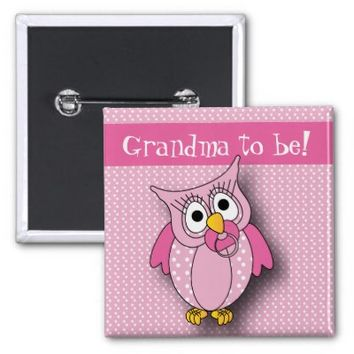 Pink Polka Dot Owl | Grandma to be 2 Inch Square Button