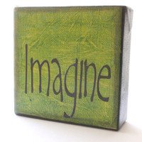 Imagine Art Block - Green and Tan Textured - Words of Inspiration- Free Shipping