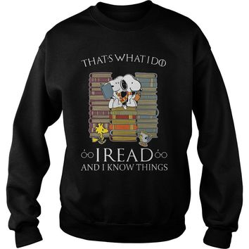 Snoopy Woodstock that's what I do I read and I know things Sweatshirt Unisex