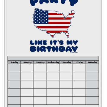 Party Like It's My Birthday - 4th of July Blank Calendar Dry Erase Board