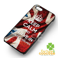 Keep Calm and believe in Sherlock Holmes flag quote -stle for iPhone 4/4S/5/5S/5C/6/ 6+,samsung S3/S4/S5/S6 Regular/S6 Edge,samsung note 3/4