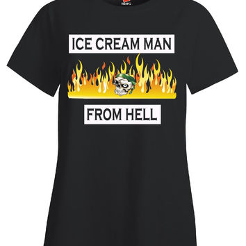 Ice Cream Man From Hell - Ladies T Shirt
