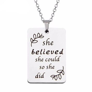 Women's Necklace - She Believed She Could So She Did