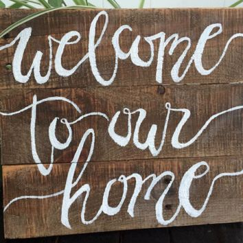 Welcome to Our Home | Home Decor
