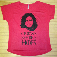 Women's Tri Blend Dolman Crows Before Hoes Jon Snow Game Of Thrones