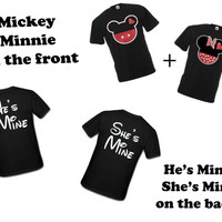 Disney Mickey & Minnie He's Mine She's Mine Matching couples T-shirts. two for 34.99. Make it a Custom Order for a perfect love gift