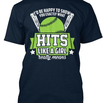 Softball Fanatics Shirt-Hits Like A Girl