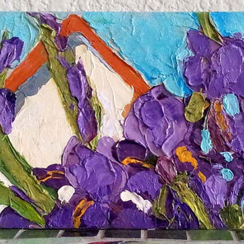 Impressionist Landscape Painting CALIFORNIA Plein Air Iris COTTAGE Garden FARM Lynne French 5x7 Art Free Shipping
