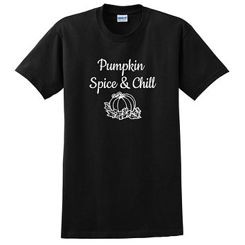 Pumpkin spice and chill funny saying brunch birthday gift ideas for her for him graphic T Shirt