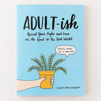 Adult-ish: Record Your Highs and Lows on the Road to the Real World By Cristina Vanko | Urban Outfitters