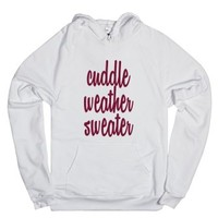 C - Cuddle Weather 2-Unisex White Hoodie