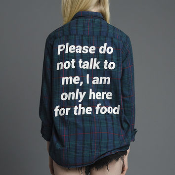 Do Not Talk To Me Flannel