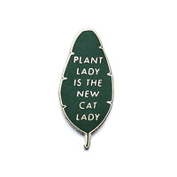 Plant Lady is the New Cat Lady Pin