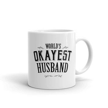 Husband gift wedding day, World's Okayest Husband Coffee Mug, husband coffee mug, wife to husband gift, wedding day, Husband gift