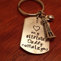 "Hand stamped personalized dog tag key chain oilfield. ""I love my oilfield Daddy."""