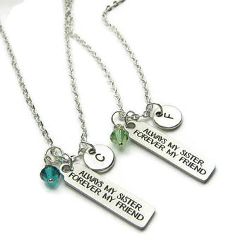 2 Sisters Necklaces, Always My Sister Forever My Friend Necklaces, Sisters Birthstone Necklaces, Necklaces For Sisters, Personalized